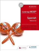 Cambridge IGCSE™ Spanish Student Book Third Edition