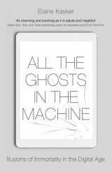 All the Ghosts in the Machine