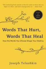 Words That Hurt, Words That Heal, Revised Edition