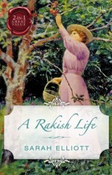 A Rakish Life/Reforming the Rake/The Rake's Proposal