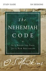 The Nehemiah Code Study Guide