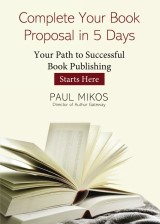 Complete Your Book Proposal in 5 Days