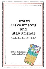 How To Make Friends And Stay Friends