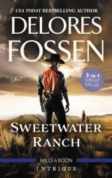 Sweetwater Ranch/Maverick Sheriff/Cowboy Behind the Badge/Rustling Up Trouble