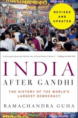 India After Gandhi Revised and Updated Edition