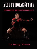 Kung Fu Horse Stance: Powerhouse of the Martial Arts