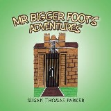 Mr Bigger Foot's Adventures