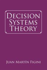Decision Systems Theory