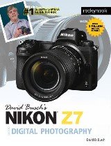 David Busch's Nikon Z7 Guide to Digital Photography