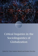 Critical Inquiries in the Sociolinguistics of Globalization