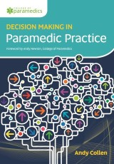 Decision Making in Paramedic Practice