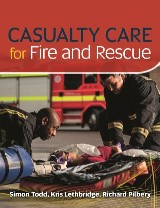 Casualty Care for Fire and Rescue