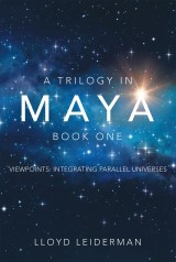 A Trilogy in Maya Book One
