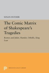 The Comic Matrix of Shakespeare's Tragedies