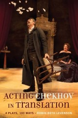 Acting Chekhov in Translation