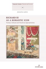 Richard III as a Romantic Icon