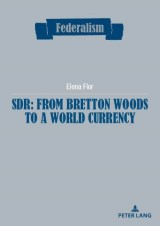SDR: from Bretton Woods to a world currency