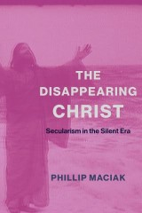 The Disappearing Christ