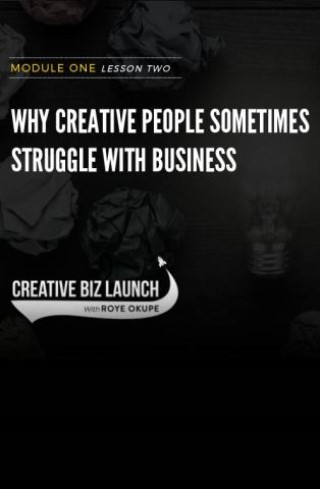 CBL #1 L2 - Why Creators Struggle With Business