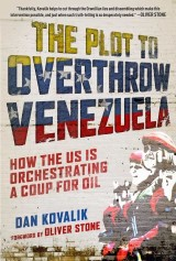The Plot to Overthrow Venezuela