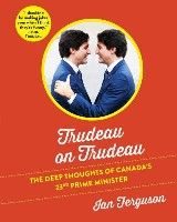 Trudeau on Trudeau
