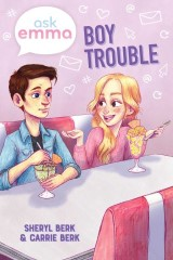 Boy Trouble (Ask Emma Book 3)