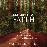 Reforesting Faith