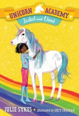 Unicorn Academy #4: Isabel and Cloud