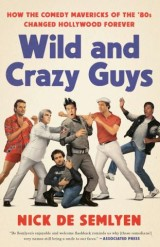 Wild and Crazy Guys