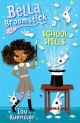 Bella Broomstick #2: School Spells