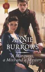 A Marquess, a Miss and a Mystery