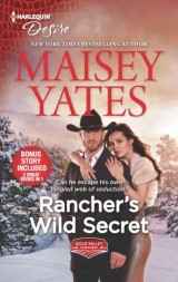 Rancher's Wild Secret & Hold Me, Cowboy