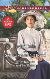 Loving Bella & Somewhere to Call Home