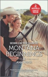 Home on the Ranch: Montana Beginnings