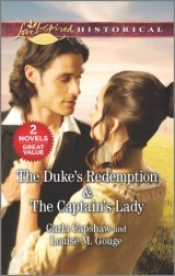 The Duke's Redemption & The Captain's Lady