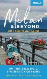 Moon Milan & Beyond: With the Italian Lakes