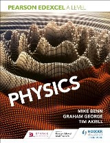 Pearson Edexcel A Level Physics (Year 1 and Year 2)