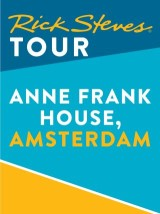 Rick Steves Tour: Anne Frank House, Amsterdam