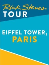 Rick Steves Tour: Eiffel Tower, Paris