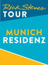 Rick Steves Tour: Munich Residenz Tour