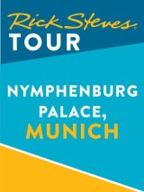 Rick Steves Tour: Nymphenburg Palace, Munich