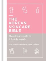 The Korean Skincare Bible