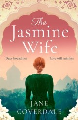 The Jasmine Wife: A gripping, page-turning epic historical romance novel