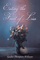 Eating the Fruit of Lies