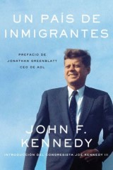 Nation of Immigrants, A \ país de inmigrantes, Un (Spanish edition)