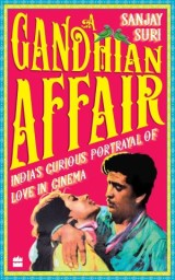 A Gandhian Affair: India's Curious Portrayal of Love in Cinema