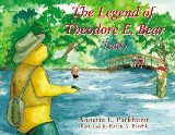The Legend of Theodore E. Bear