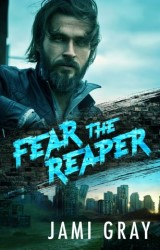 Fear the Reaper (Fate's Vultures, #4)
