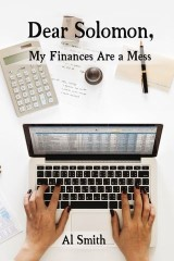 Dear Solomon, My Finances Are a Mess