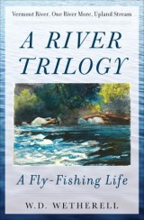 A River Trilogy